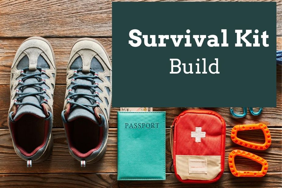 How to Build a Survival Kit